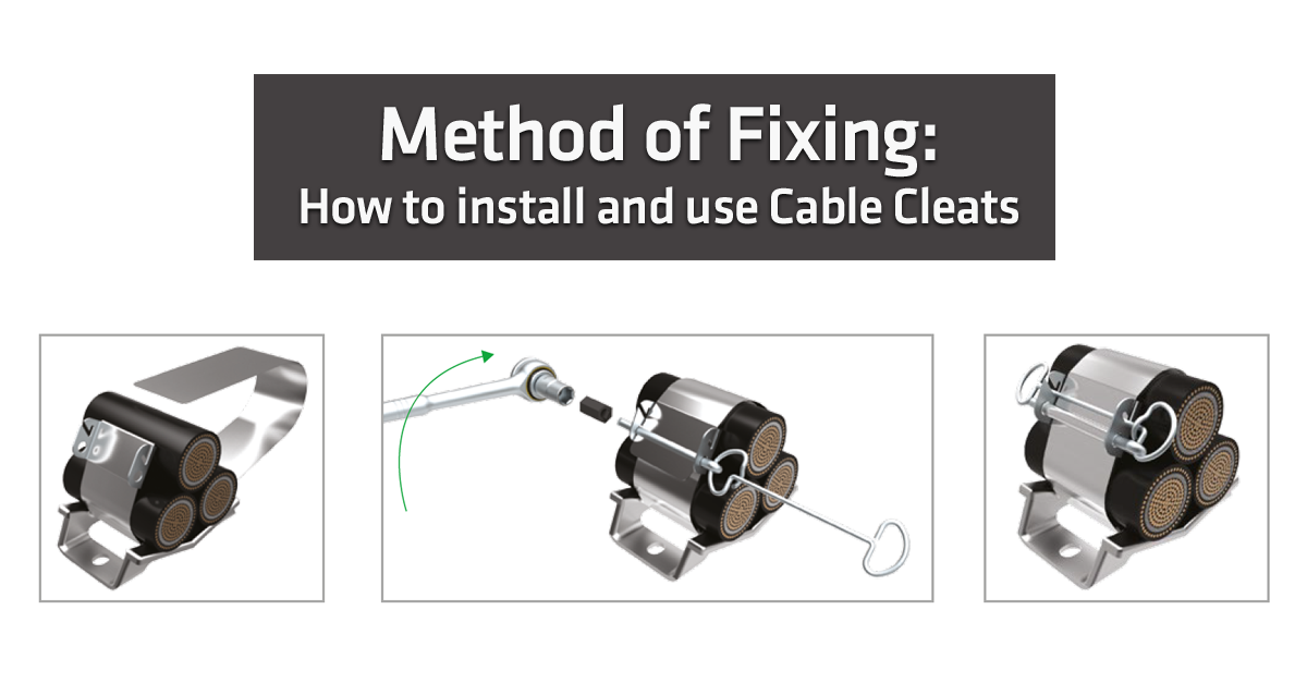 Method of Fixing: How to install and use cable cleats